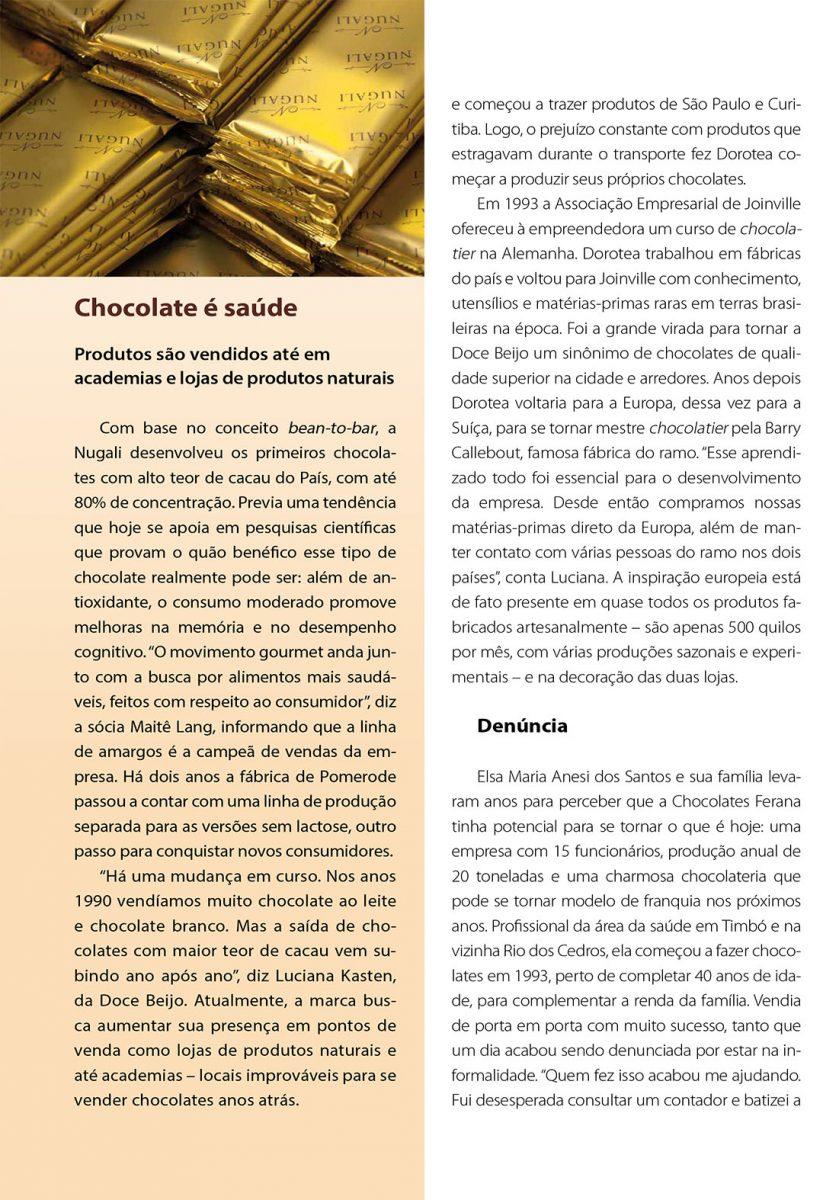 Reportagem mostra empreendimentos voltados para o chocolate gourmet em Santa Catarina